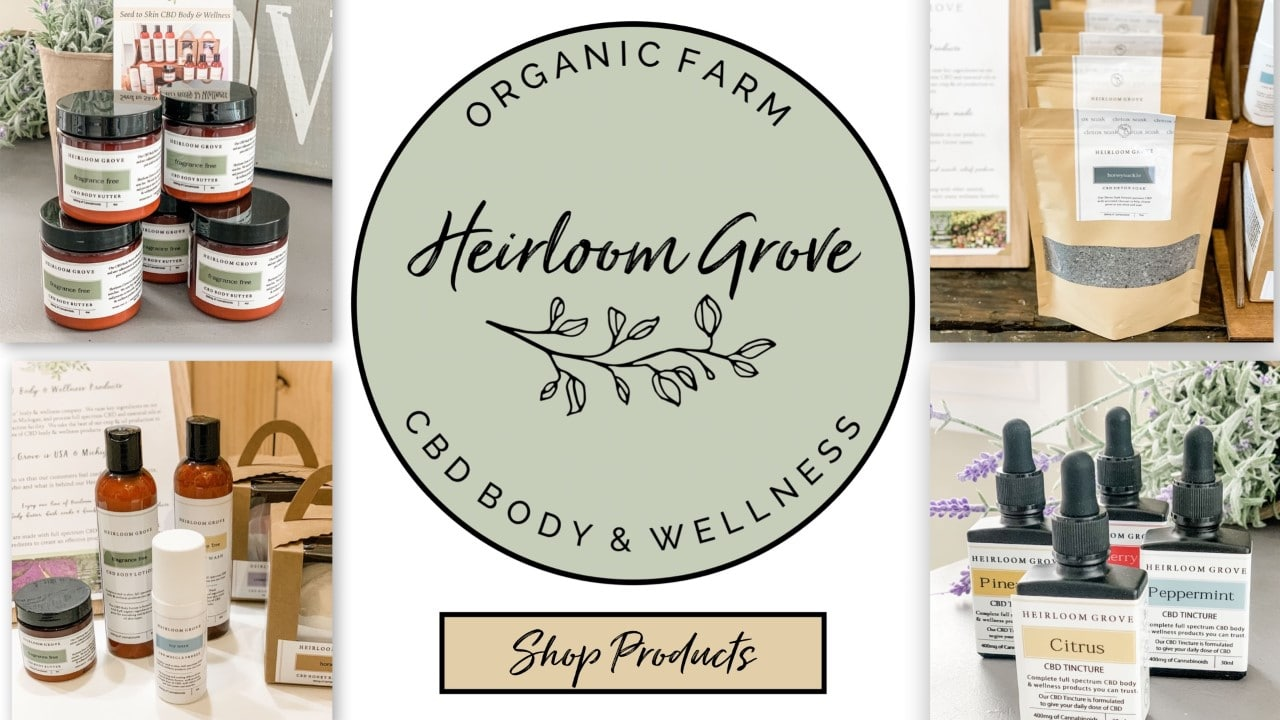 Michigan Based CBD Health & Body Products | Heirloom Grove